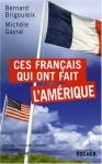 """Couverture du livre : """"Ces Français qui ont fait l'Amérique"""""""