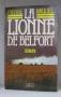 """Couverture du livre : """"La lionne de Belfort"""""""