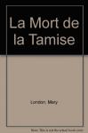 """Couverture du livre : """"Le mort de la Tamise"""""""