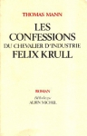"""Couverture du livre : """"Les confessions du chevalier d'industrie Félix Krull"""""""
