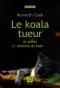 """Couverture du livre : """"Le koala tueur"""""""