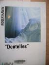 """Couverture du livre : """"Dentelles"""""""
