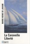 """Couverture du livre : """"La caravelle liberté"""""""