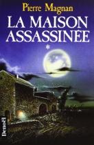 """Couverture du livre : """"La maison assassinée"""""""