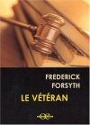 """Couverture du livre : """"Le vétéran"""""""