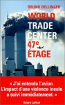 "Couverture du livre : ""World Trade Center 47e étage"""