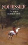 """Couverture du livre : """"En avant, calme et droit"""""""