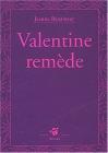 """Couverture du livre : """"Valentine remède"""""""