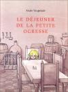 """Couverture du livre : """"Le déjeuner de la petite ogresse"""""""