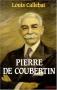 """Couverture du livre : """"Pierre de Coubertin"""""""