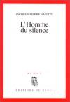 """Couverture du livre : """"L'homme du silence"""""""