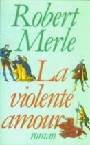 """Couverture du livre : """"La violente amour"""""""