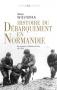 """Couverture du livre : """"Histoire du débarquement en Normandie"""""""