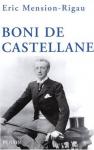"""Couverture du livre : """"Boni de Castellane"""""""