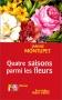 """Couverture du livre : """"Quatre saisons parmi les fleurs"""""""