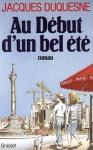"""Couverture du livre : """"Au début d'un bel été"""""""