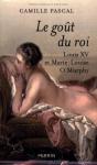 """Couverture du livre : """"Le goût du roi"""""""
