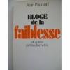 """Couverture du livre : """"Éloge de la faiblesse"""""""