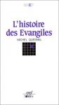 """Couverture du livre : """"L'histoire des évangiles"""""""