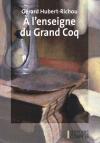 """Couverture du livre : """"À l'enseigne du Grand Coq"""""""