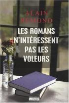 """Couverture du livre : """"Les romans n'intéressent pas les voleurs"""""""