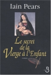 """Couverture du livre : """"Le secret de la vierge à l'enfant"""""""