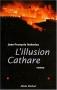 """Couverture du livre : """"L'illusion cathare"""""""