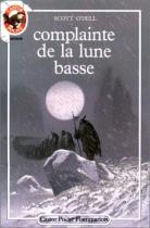 """Couverture du livre : """"Complainte de la lune basse"""""""