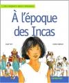 """Couverture du livre : """"À l'époque des Incas"""""""