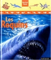 """Couverture du livre : """"Les requins"""""""