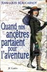 """Couverture du livre : """"Quand nos ancêtres partaient pour l'aventure"""""""