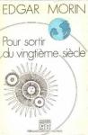 """Couverture du livre : """"Pour sortir du vingtième siècle"""""""