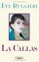 """Couverture du livre : """"La Callas"""""""