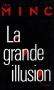 """Couverture du livre : """"La grande illusion"""""""