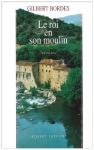 """Couverture du livre : """"Le roi en son moulin"""""""