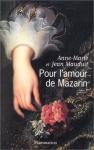 """Couverture du livre : """"Pour l'amour de Mazarin"""""""