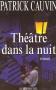 """Couverture du livre : """"Théâtre dans la nuit"""""""