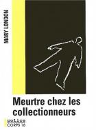 """Couverture du livre : """"Meurtre chez les collectionneurs"""""""