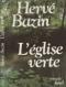"""Couverture du livre : """"L'église verte"""""""