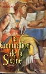 """Couverture du livre : """"La conjuration de la Sixtine"""""""