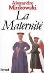 """Couverture du livre : """"La maternité"""""""