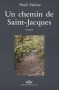 """Couverture du livre : """"Un chemin de Saint-Jacques"""""""