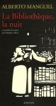 """Couverture du livre : """"La bibliothèque, la nuit"""""""