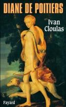 """Couverture du livre : """"Diane de Poitiers"""""""