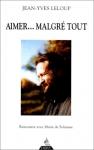 """Couverture du livre : """"Aimer... malgré tout"""""""