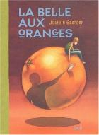 """Couverture du livre : """"La belle aux oranges"""""""