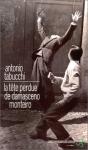 """Couverture du livre : """"La tête perdue de Damasceno Monteiro"""""""