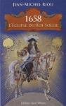 """Couverture du livre : """"1658, l'éclipse du Roi-Soleil"""""""