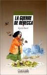 """Couverture du livre : """"La guerre de Rébecca"""""""