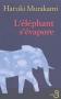 """Couverture du livre : """"L'éléphant s'évapore"""""""